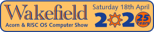 RISC OS Wakefield Show 2020